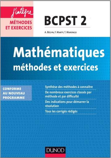Livre : Mathématiques, Méthodes et Exercices BCPST 2ème année - 3e édition Dunod PDF