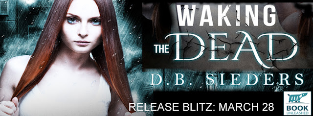 Waking the Dead by D.B. Sieders Release Day