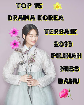 Top 15 Drama Korea Terbaik 2018, Top 15 Drama Korea Terbaik 2018 Pilihan Miss Banu, Best Korean Drama 2018, My Korean Drama List, Top 15 Best Korean Drama Of 2018, My Choice, Gambar Shin Min Ah, Review By Miss Banu, Blog Miss Banu Story,