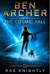 https://www.amazon.com/Ben-Archer-Cosmic-Fall-adventure-ebook/dp/B079QWKFNL