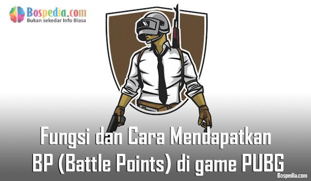 Fungsi dan Cara Mendapatkan BP (Battle Points) di game PUBG