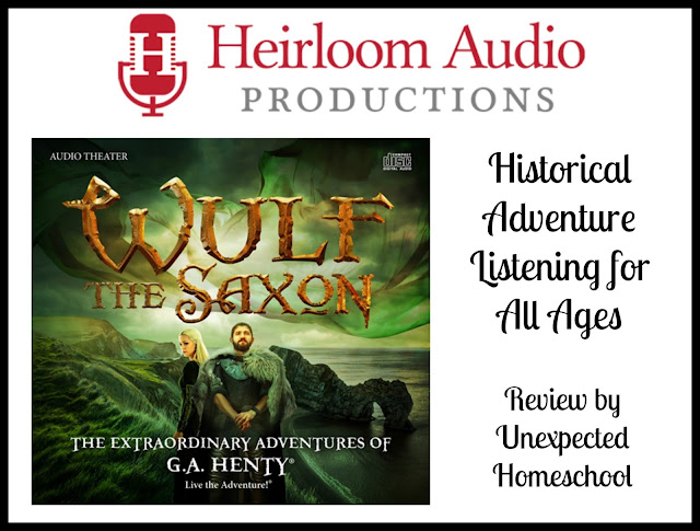 Unexpected Homeschool: Review of Wulf the Saxon from Heirloom Audio Productions