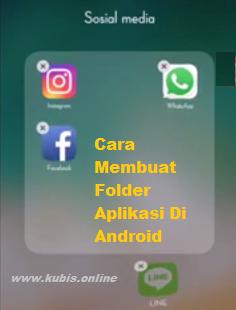 Begini Cara Membuat Folder Aplikasi Di Android Serta Cara Menghapusnya Dengan Mudah