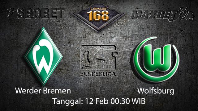 PREDIKSIBOLA - PREDIKSI TARUHAN BOLA WERDER BREMEN VS WOLFBURG 12 FEBRUARY 2018 (BUNDESLIGA)