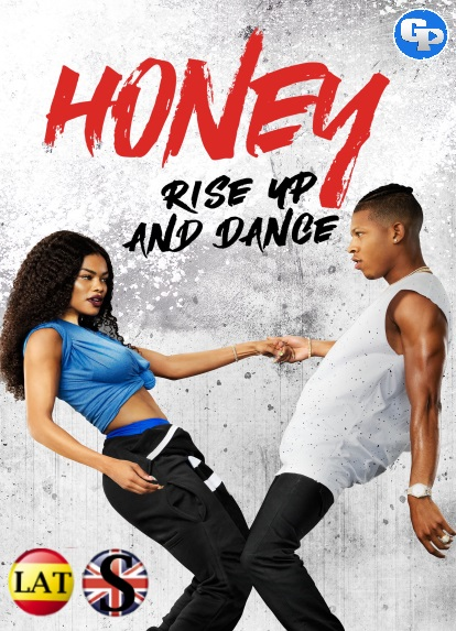 Honey: Levántate y Baila (2018) HD 1080P LATINO/INGLES
