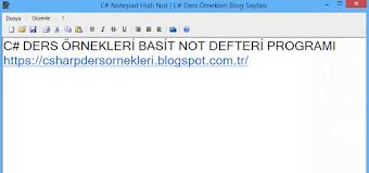 C# Basit Notepad - Not Defteri - Hızlı Not Uygulaması