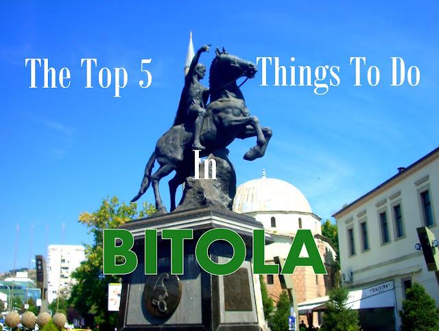 Th Top 5 Things to do in Bitola, Shirok Sokak, Macedonia, Tania on Travel
