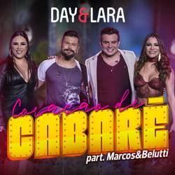 Baixar Coração de Cabaré - Day e Lara Part. Marcos e Belutti Mp3