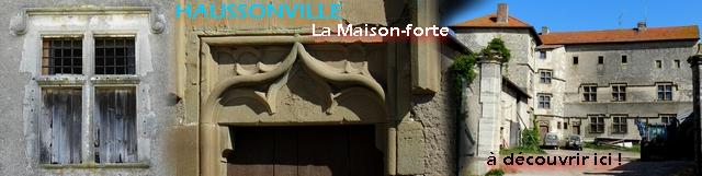 http://patrimoine-de-lorraine.blogspot.fr/2015/07/haussonville-54-maison-forte.html