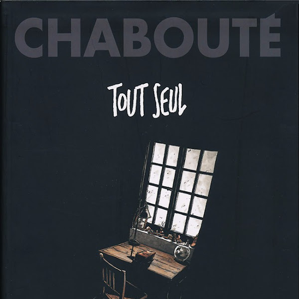 Tout seul de Chabouté