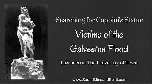 "Searching for Coppini's Statue ""Victim's of the Galveston Flood"" Last seen at The University of Texas"