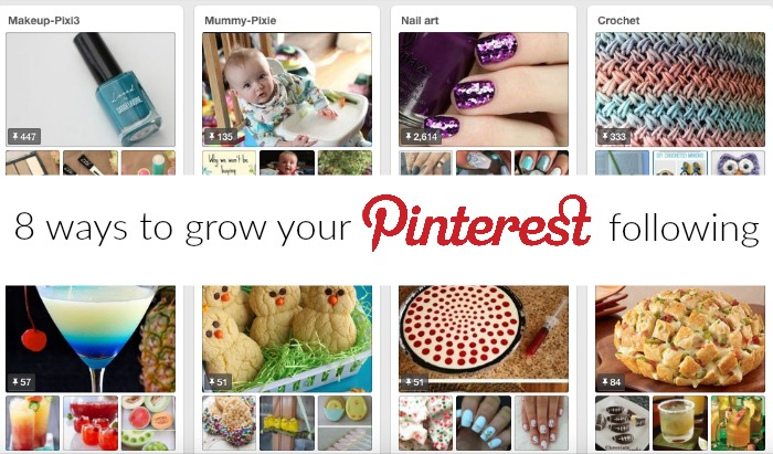 8 ways to grow your Pinterest following