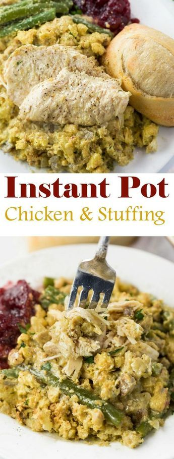 New Instant Pot Chicken and Stuffing