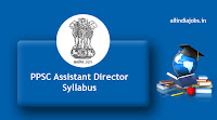PPSC Assistant Director Syllabus