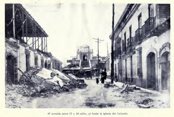 6a avenida entre 17 y 18 calles. Terremoto en Guatemala 1917 1918