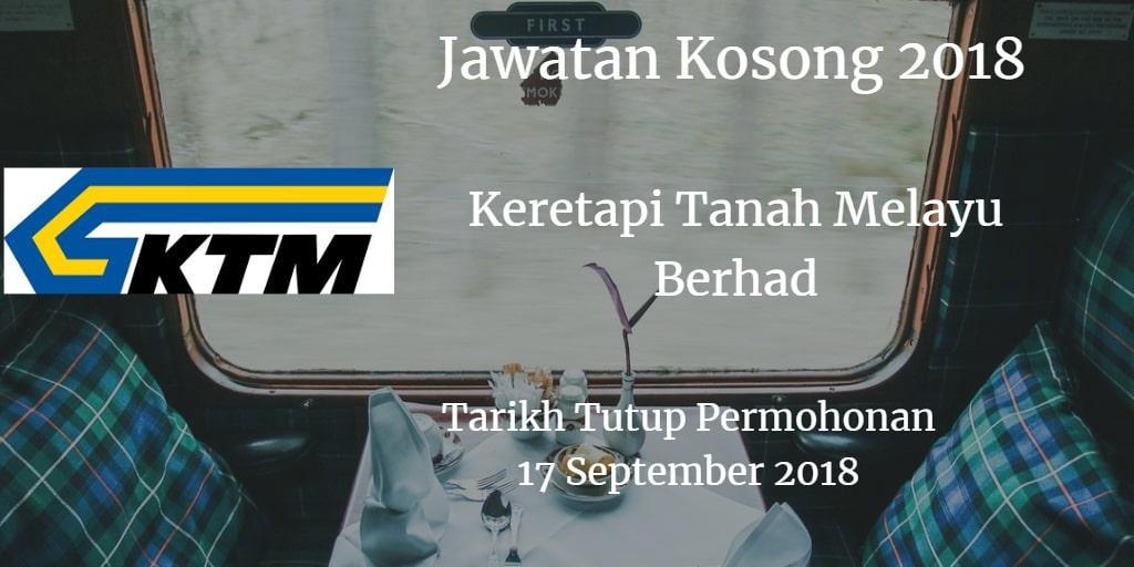 Jawatan Kosong KTMB 17 September 2018
