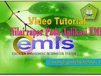Video Tutorial Nilai Rapor Pada Aplikasi EMIS untuk Madrasah