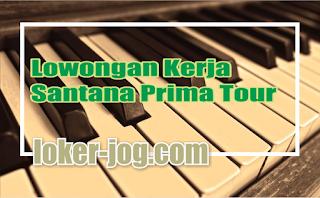 Lowongan Kerja Santana Prima Tour