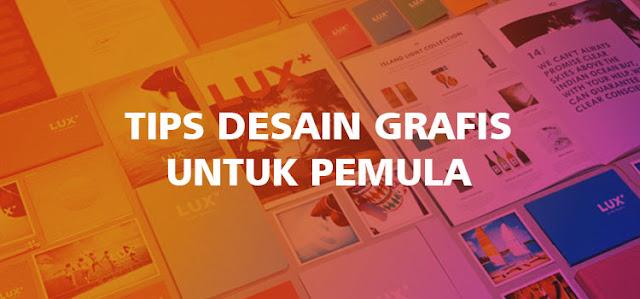 Tips Desain Grafis Untuk Pemula