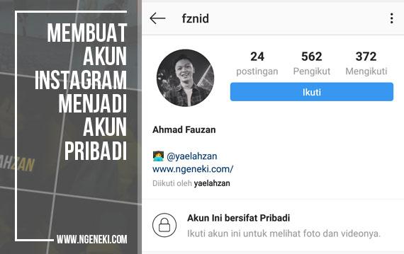 Cara Membuat Instagram Menjadi Akun Pribadi (Private Account)