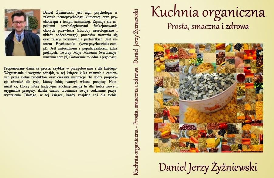 Kuchnia Organiczna Przepisy Organiczne I Wegetariańskie