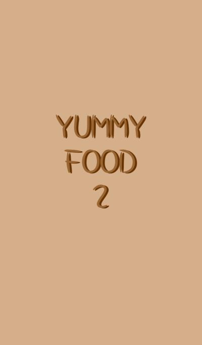 YUMMY FOOD 2