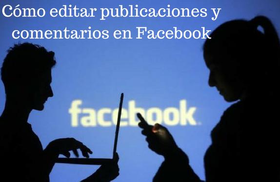 Redes sociales, facebook, editar, publicaciones, comentarios