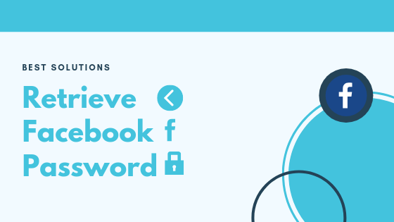 Retrieve Facebook Password Without Email<br/>