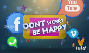 Don't Worry Be Happy | 24-10-2016 | Vendhar Tv
