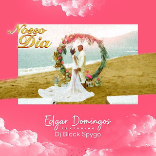 Edgar Domingos Feat Dj Black Spygo - Nosso Dia