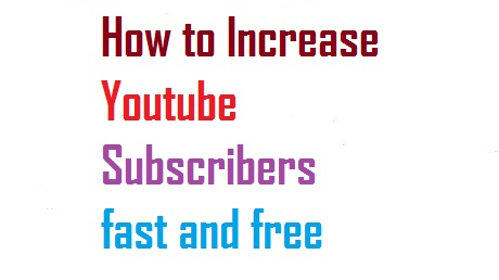Top 5 Tips To Increase Youtube Subscribers Fast and Free