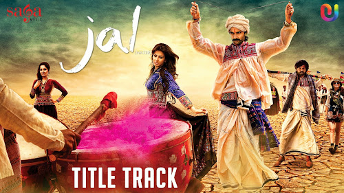 Title Song - Jal (2014) Full Music Video Song Free Download And Watch Online at worldfree4u.com