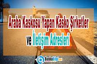 Araba Kaskosu Yapan Kasko Şirketler