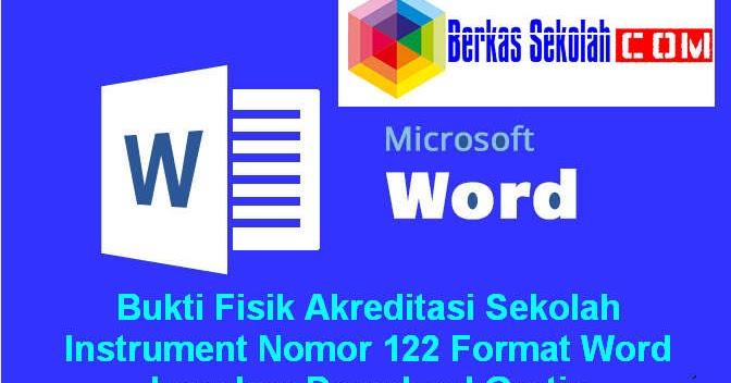 Bukti Fisik Akreditasi Sekolah Instrument Nomor 122 Format Word Lengkap Download Gratis Berkas