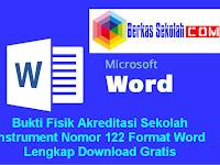 Bukti Fisik Akreditasi Sekolah Instrument Nomor 122 Format Word Lengkap Download Gratis