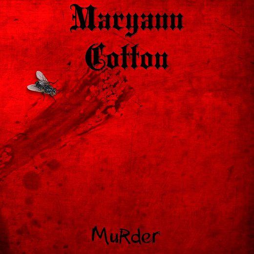 MARYANN COTTON - Murder (2017) full