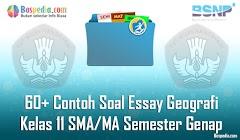 Lengkap - 60+ Contoh Soal Essay Geografi Kelas 11 SMA/MA Semester Genap Terbaru