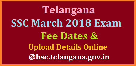 Telanagana TS 10th/SSC March 2018 Public Exams Fee payment Dues Dates Online @bse.telangana.gov.in Board of Deconadary Education known as Board of SSC issued schedule to Pay Fee for March 2018 Public Examinations in Telangana. Schedule to Pay Fee for SSC March 2018 exams in Telangana Online at Board of SSC Official Website http://bse.telangana.gov.in Telangana SSC March 2018 Fee Dates Upload NRs Online telanagana-ts-10th-ssc-march-2018-public-exams-fee-dates-upload-nrs-online-bse