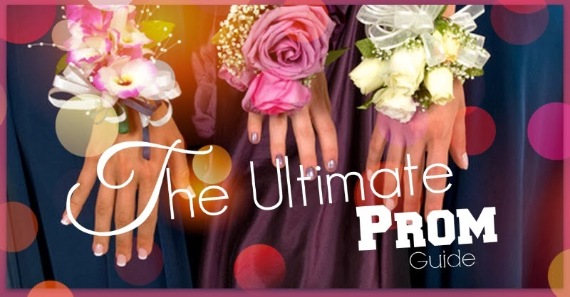 The Ultimate Prom Guide, by Barbie's Beauty Bits