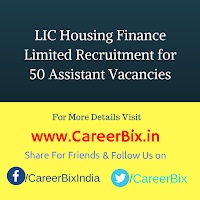 LIC Housing Finance Limited Recruitment for 50 Assistant Vacancies
