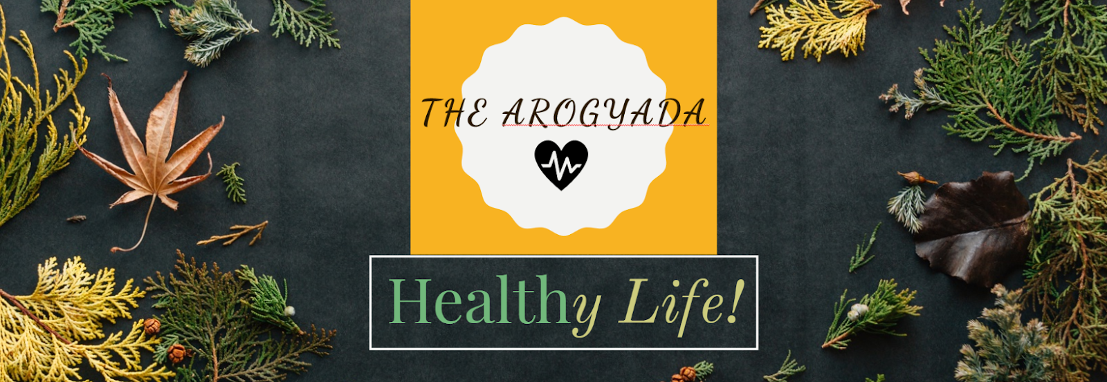 The Arogyada - Healthy Life, Always!