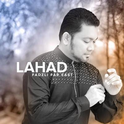 Fadzli Far East - Lahad