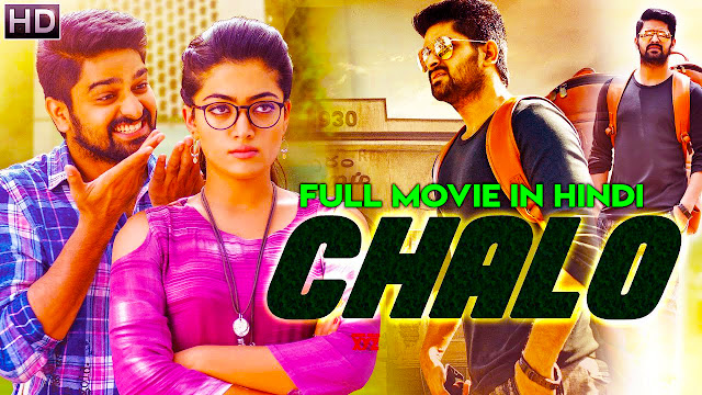 Chalo 2018 New Released Full Hindi Dubbed Movie Naga Shourya