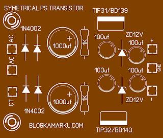 Cara membuat Power Suplay Symetris 12 Dengan Transistor