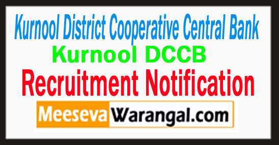 Kurnool DCCB Recruitment Notification 2017