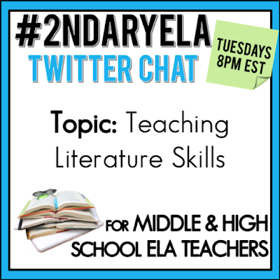 Join secondary English Language Arts teachers Tuesday evenings at 8 pm EST on Twitter. This week's chat will be about teaching literature skills.
