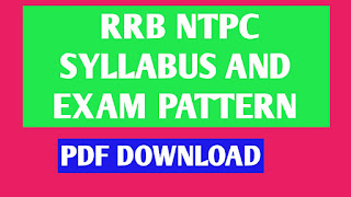 RRB (NTPC) SYLLABUS AND EXAM PATTERN-2019