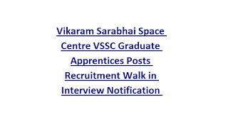 Vikaram Sarabhai Space Centre VSSC Graduate Apprentices Posts Recruitment Walk in Interview Notification 2018