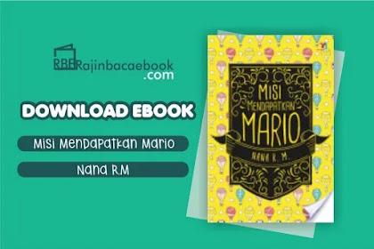 Download Novel Misi Mendapatkan Mario by Nana R.M Pdf