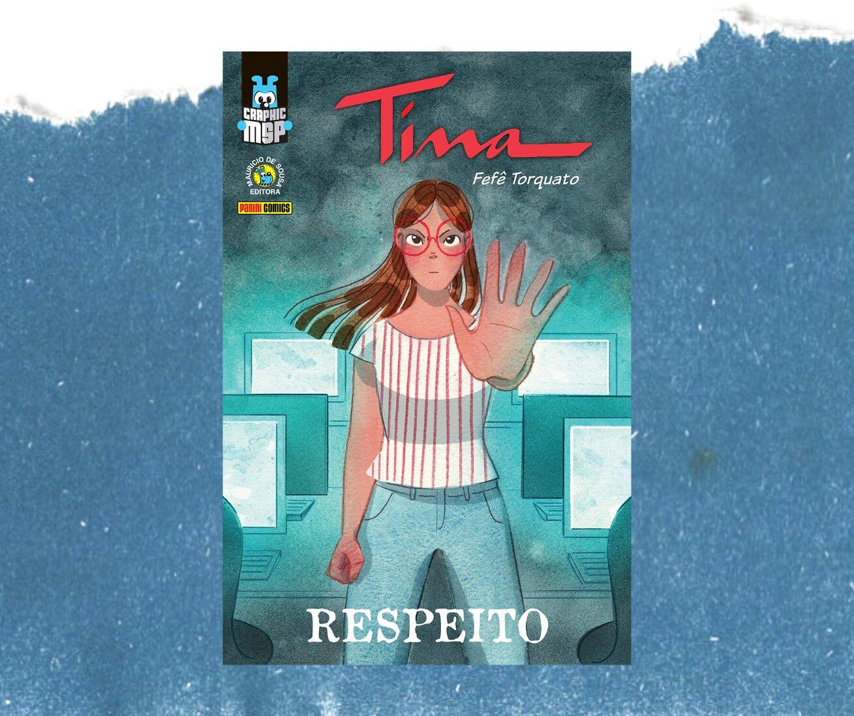 Resenha: Tina - Respeito, de Fefê Torquato